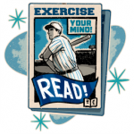 Exercise Your Mind. READ! - 2016 Adult Summer Reading