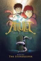 Amulet Book 1: The Stonekeeper by Kazu Kibuishi