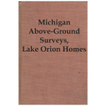 Michigan Above-Ground Surveys, Lake Orion Homes