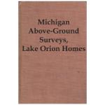 Michigan Above-Ground Surveys, Lake Orion Homes