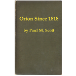 Orion Since 1818 by Paul M. Scott