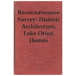 Reconnaissance Survey: Historic Architecture, Lake Orion Homes