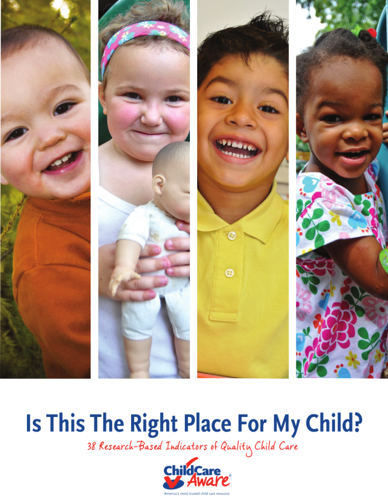 Is This the Right Place for My Child? 38 Research-Based Indicators of Quality Child Care by ChildCare Aware - Cover Image