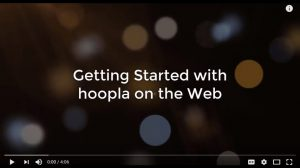 YouTube - Getting Started with hoopla on the Web