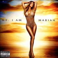 Me. I Am Mariah by Mariah Carey
