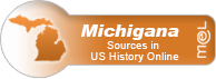 MeL - Michigana: Sources in U.S. History Online