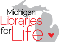 Michigan Libraries for Life