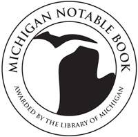 Michigan Notable Book Seal - Awarded by the Library of Michigan
