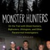 Monster Hunters by Tea Krulos