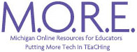 MORE - Michigan Online Resources for Educators