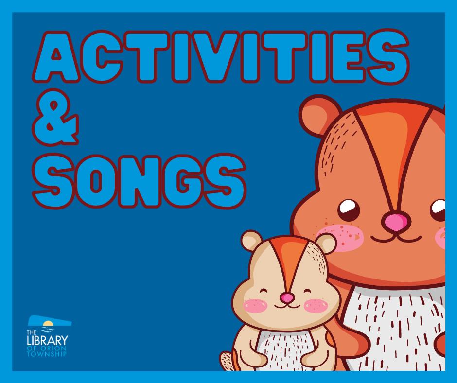 Activities & Songs