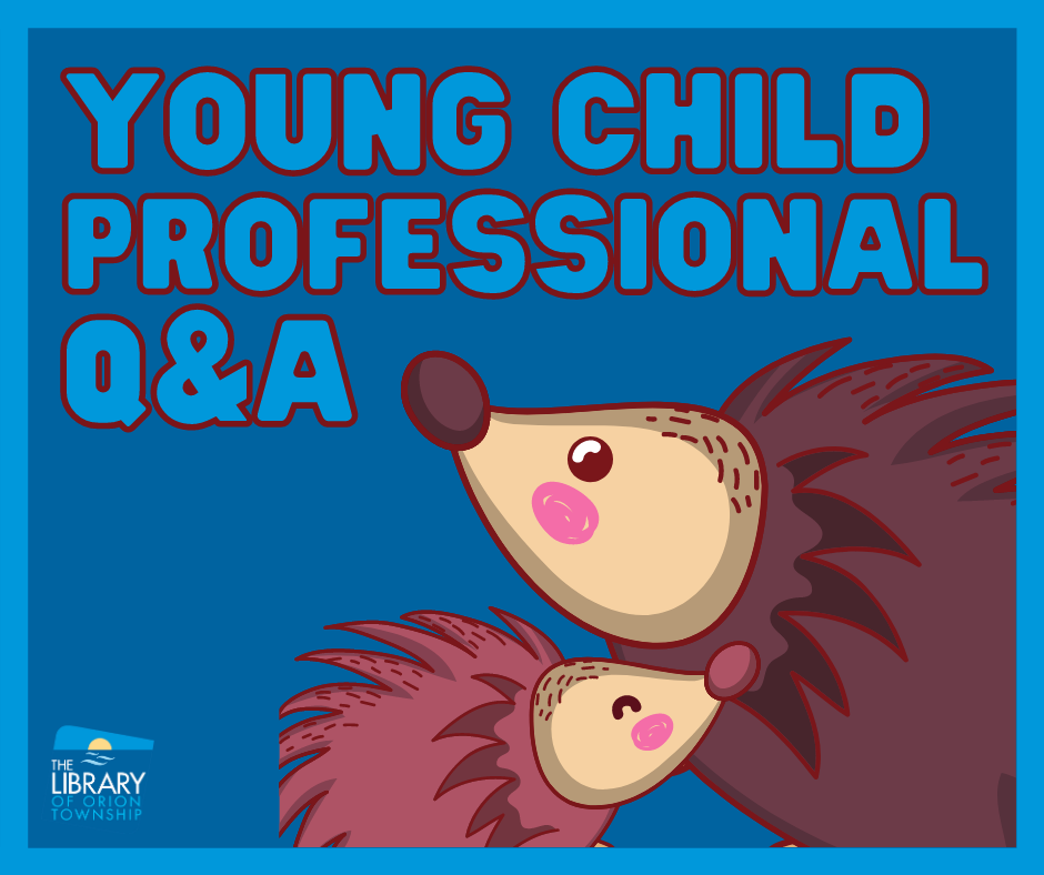 Young Child Professional Q&A