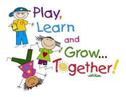 Play. Learn and Grow Together