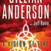 Vision of Fire by Gillian Anderson and Jeff Rovin