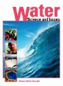 Water: Science and Issues